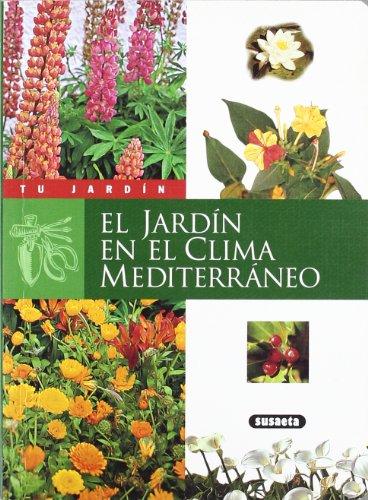 9788430595150: JARDIN EN EL CLIMA MEDITERRANEO EL