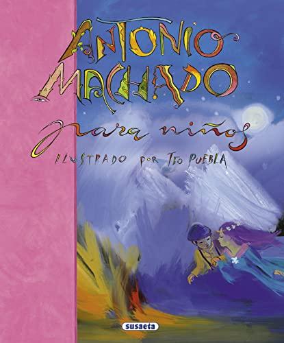 Antonio Machado Para Niños (Poesía Para Niños): Antonio Machado