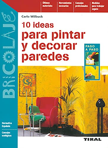 9788430595839: 10 ideas para pintar y decorar paredes.