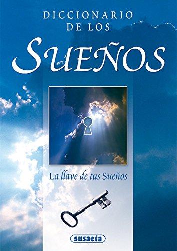 9788430596072: Diccionario De Los Sueños.La Llave De Tus Sueños (Chistes, Curiosidades, Acertijos)
