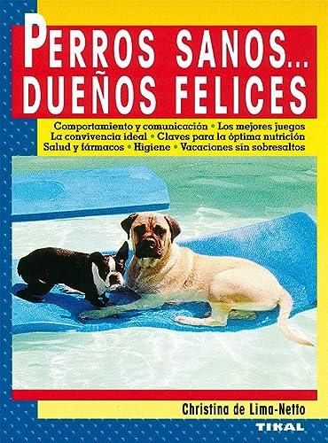 9788430596607: Perros sanos__ dueños felices