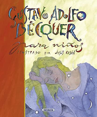 9788430596645: Gustavo Adolfo Becquer Para Niños.Ilustrado (Poesía Para Niños)