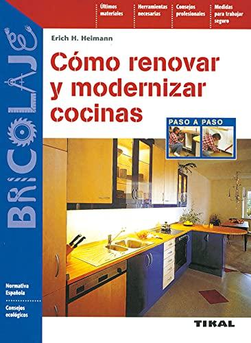 9788430597079: Cómo renovar y modernizar cocinas (Bricolaje)