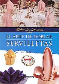 9788430597260: Arte de Doblar Servilletas (Spanish Edition)