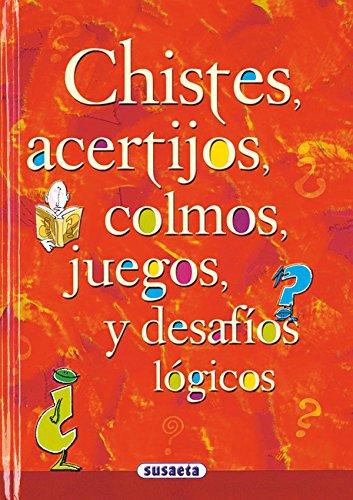9788430597758: Chistes, Acertijos, Colmos (Chistes, Curiosidades, Acertijos)