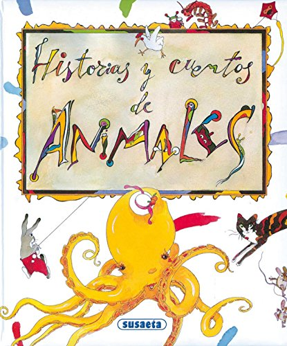 Historias y cuentos de animales / Stories and animal tales (Spanish Edition) (8430597840) by Dalmais, Anne-Marie