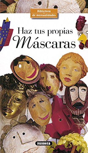 9788430597956: Haz tus propias máscaras (Biblioteca De Manualidades)