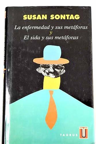 9788430600397: La enfermedad y sus metáforas: y El sida y sus metáforas