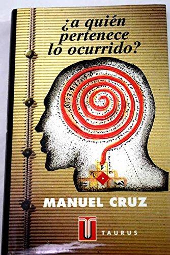 9788430600618: A quién pertenece lo ocurrido?: Acerca del sentido de la acción humana (Pensamiento) (Spanish Edition)