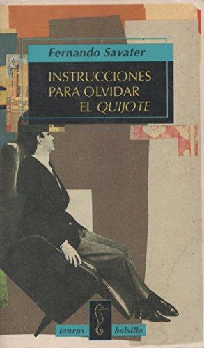 Instrucciones para olvidar el Quijote