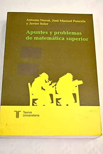 9788430600854: Apuntes y problemas de matematica superior