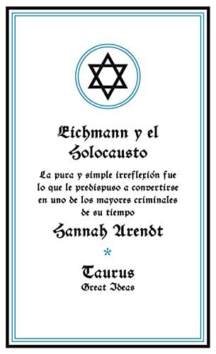 9788430600939: Eichmann y el Holocausto (Serie Great Ideas 14)