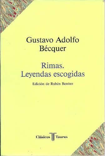 9788430601202: Rimas ; Leyendas escogidas (Clásicos Taurus) (Spanish Edition)