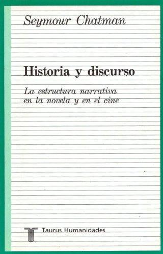 9788430601301: Historia Y Discurso La Estructura Narrativa En La Novela Y El Cine