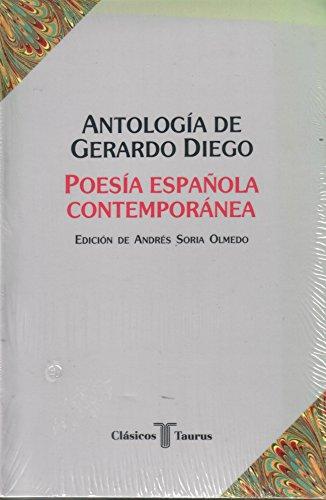 Antologia de Gerardo Diego: Poesia espanola contemporanea (Clasicos Taurus) (Spanish Edition)