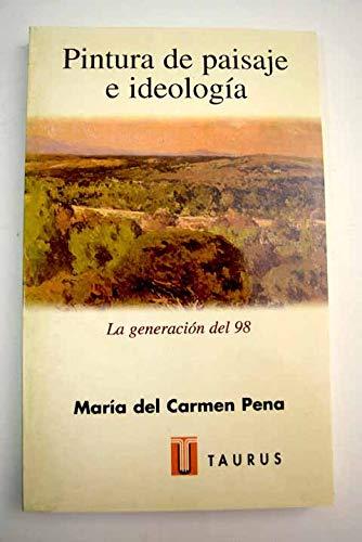 9788430602759: Pintura de Paisaje E Ideología. La Generación Del 98