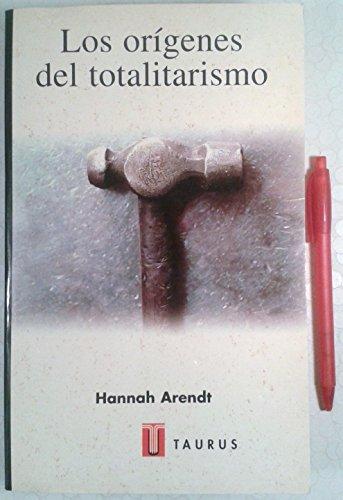 Los Origenes del Totalitarismo (Spanish Edition): Arendt, Hannah