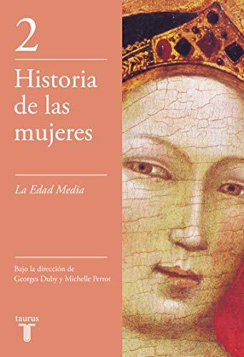 9788430603893: La Edad Media (Historia de las mujeres)