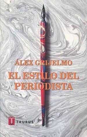 9788430604005: El Estilo del Periodista (Spanish Edition)
