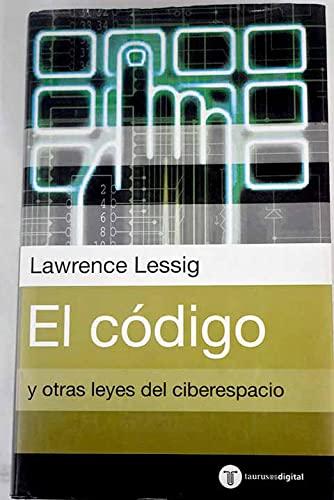 9788430604289: EL CODIGO Y OTRAS LEYES DEL CIBERESPACIO.