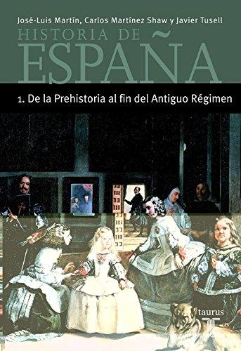 9788430604340: Historia de España 1 de La Prehistoria Al Fin Del Antiguo Regimen - Minor (Taurus Minos)