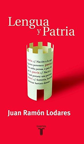 9788430604531: Lengua y patria (PENSAMIENTO)