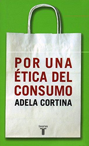 9788430604852: Por una ética del consumo (PENSAMIENTO)