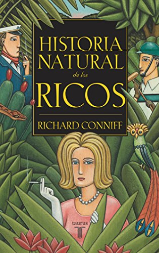 9788430604890: Historia natural de los ricos (Spanish Edition)