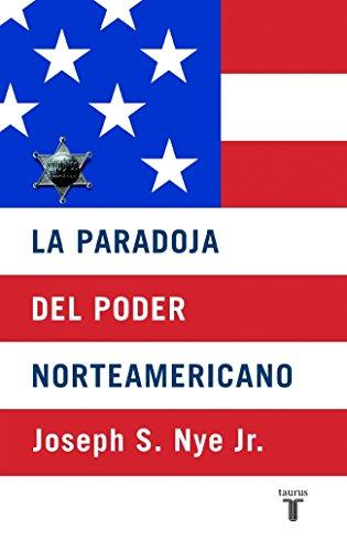 9788430604937: La paradoja del poder norteamericana (PENSAMIENTO)
