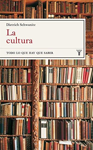 9788430605040: La cultura: Todo lo que hay que saber (Taurus Minos)