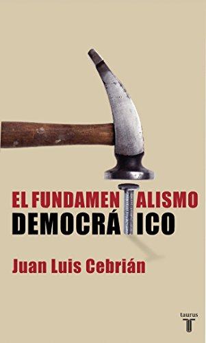 9788430605293: EL FUNDAMENTALISMO DEMOCRATICO (PENSAMIENTO)