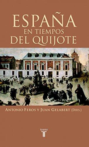 9788430605576: España En Tiempos Del Quijote