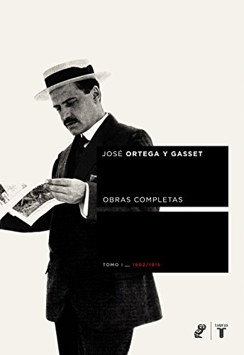 9788430605682: Ortega y Gasset Tomo I (Coedición Ortega y Gasset)