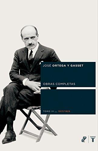 9788430605804: Ortega y Gasset III Obras Completas (Coedición Ortega y Gasset)