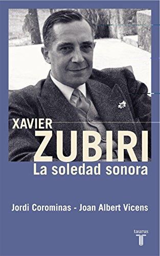 9788430606030: Xavier Zubiri : la soledad sonora