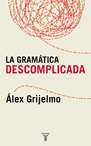 9788430606061: LA GRAMATICA DESCOMPLICADA (PENSAMIENTO)