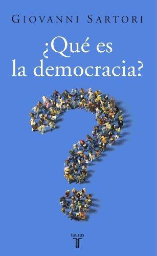 QUÉ ES LA DEMOCRACIA?: SARTORI, GIOVANNI