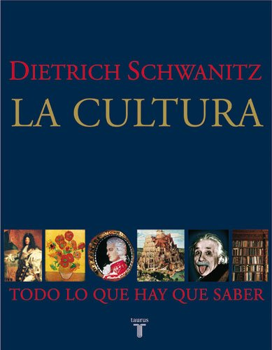 9788430606535: La cultura: Todo lo que hay que saber