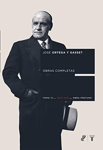 Ortega y Gasset:Vol IX: JOS ORTEGA Y GASSET