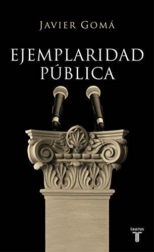 9788430606832: Ejemplaridad pública (HISTORIA)