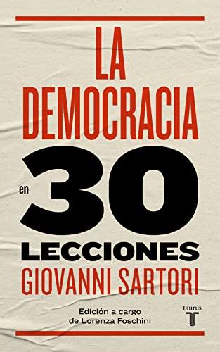 9788430606870: La democracia en treinta lecciones (Historia)