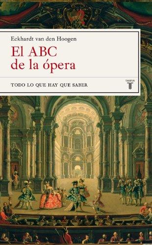 9788430606894: El ABC de la opera. Todo lo que hay que saber