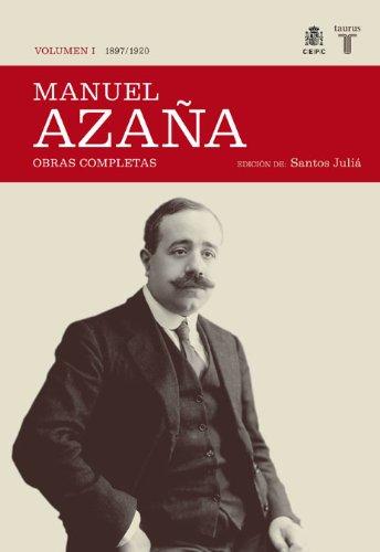 9788430606979: O.C. Manuel Azaña Tomo 1 1897 / 1920 (HISTORIA)