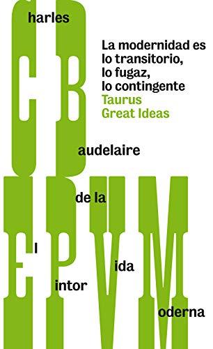 9788430607259: El pintor de la vida moderna (Serie Great Ideas 28)