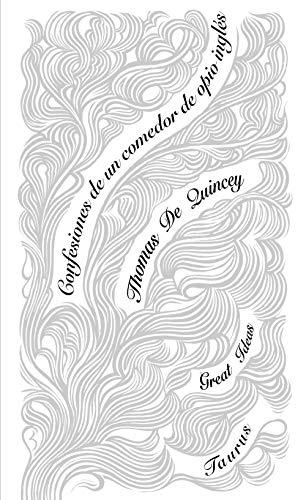 9788430607273: Confesiones de un comedor de opio inglés (Serie Great Ideas 29)