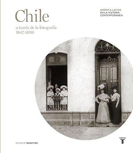 9788430607846: Chile (Mapfre) a Traves de La Fotografía La Historia Contenporanea