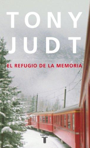 9788430608171: El Refugio De La Memoria (Spanish Edition)