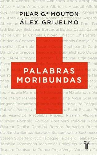 9788430608348: Palabras Moribundas (Spanish Edition)