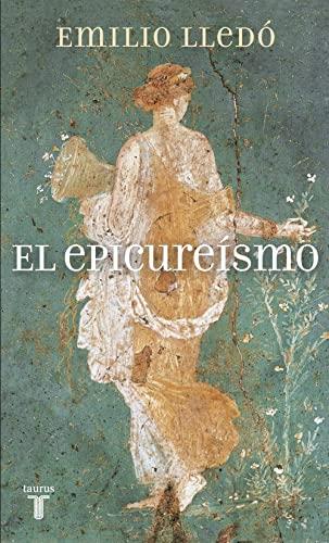 9788430608690: El epicureísmo (PENSAMIENTO)