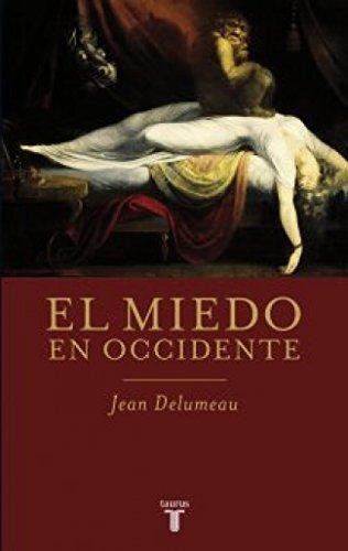 9788430609079: El miedo en occidente (Spanish Edition)